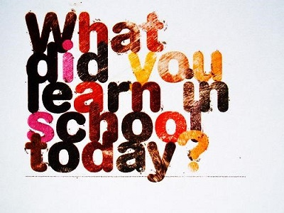 What did you learn in school today?